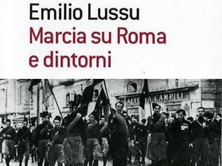 marcia su roma e dintorni  Marcia su Roma e dintorni di Emilio Lussu - ®  | Made in ...