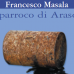 Il parroco di Arasolè di Francesco Masala