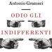 Odio gli indifferenti - libro di Antonio Gramsci