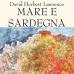 Mare e Sardegna di Lawrence David Herbert