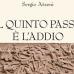Il quinto passo è l'addio di Sergio Atzeni